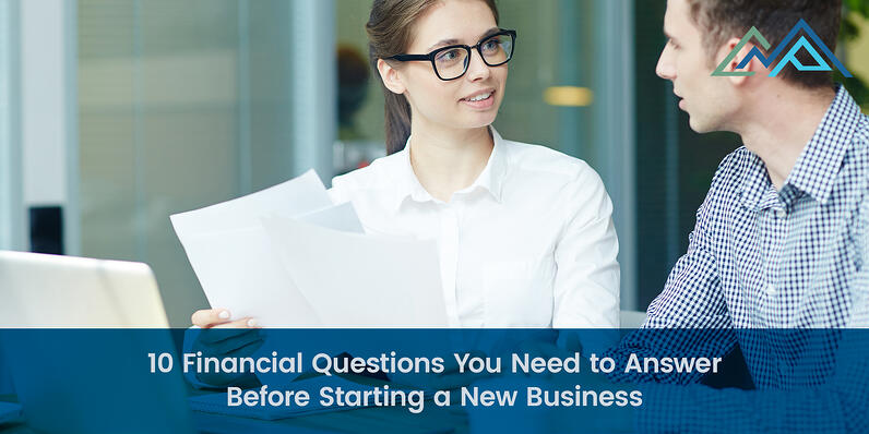10 Financial Questions You Need to Answer Before Starting a New Business - 1