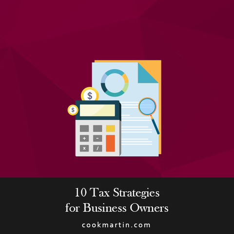 10 Tax Strategies for Business Owners