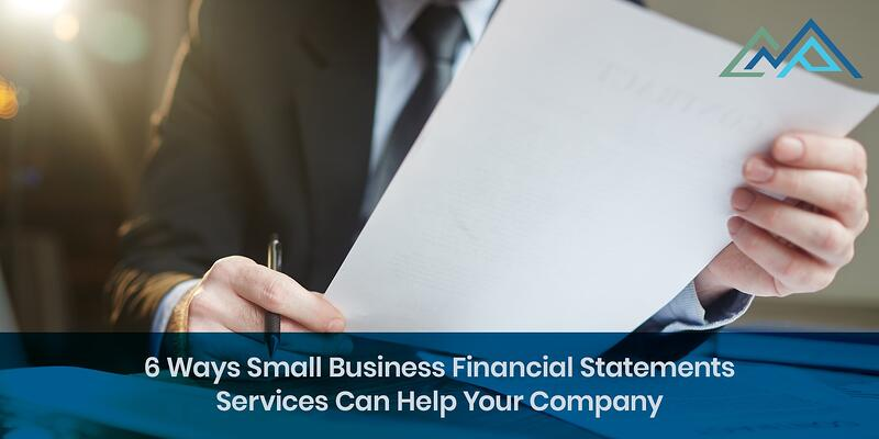 6-Ways-Small-Business-Financial-Statements-Services-Can-Help-Your-Company-Inside-Blog