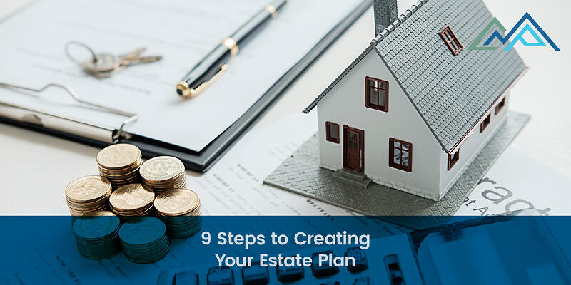 9 Steps to Creating Your Estate Plan - 1
