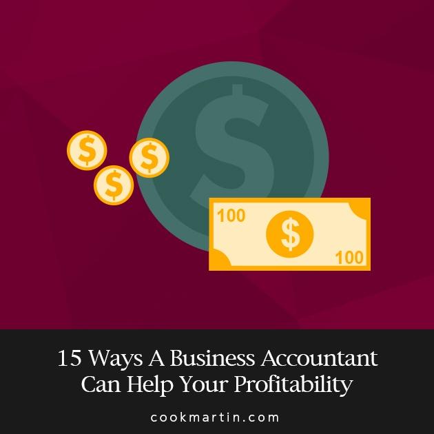 15_Ways_A_Business_Accountant_Can_Help_Your_Profitability_1.jpg