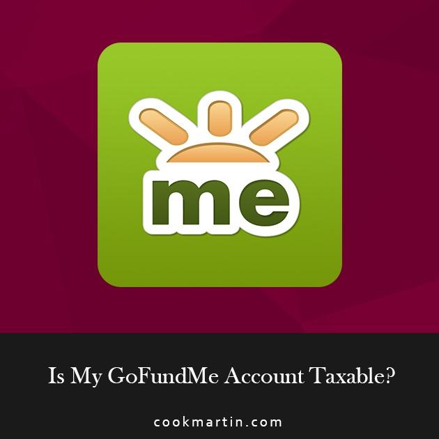 Is_My_GoFundMe_Account_Taxable.jpg