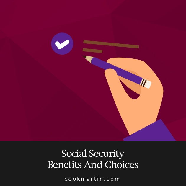 Social_Security_Benefits_And_Choices.jpg