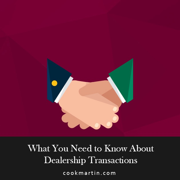 What_You_Need_to_Know_About_Dealership_Transactions.jpg