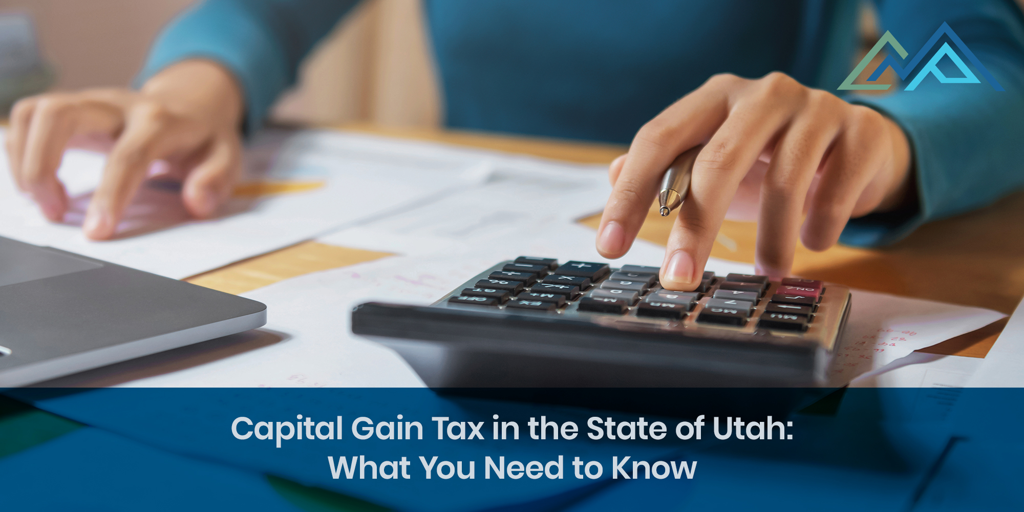 Capital Gain Tax in the State of Utah What You Need to Know