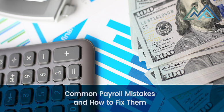Common Payroll Mistakes and How to Fix Them - 1