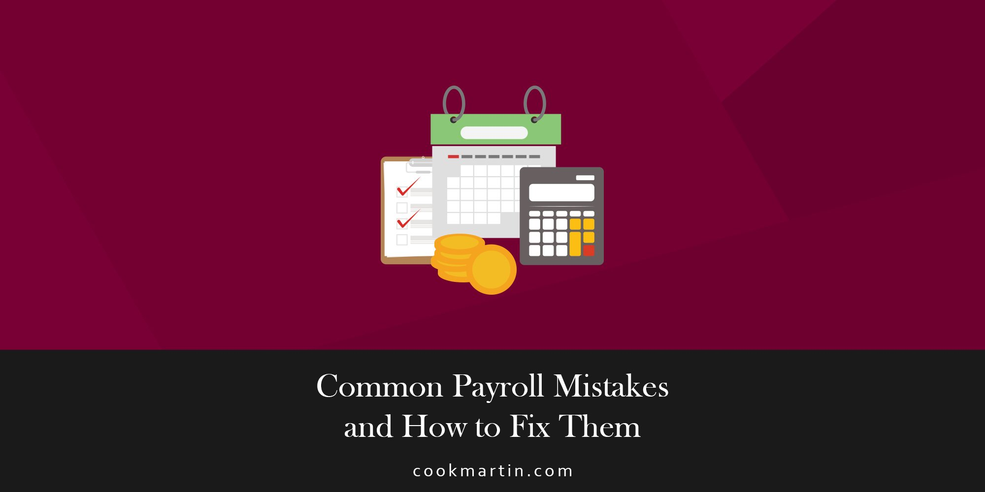 Common Payroll Mistakes and How to Fix Them