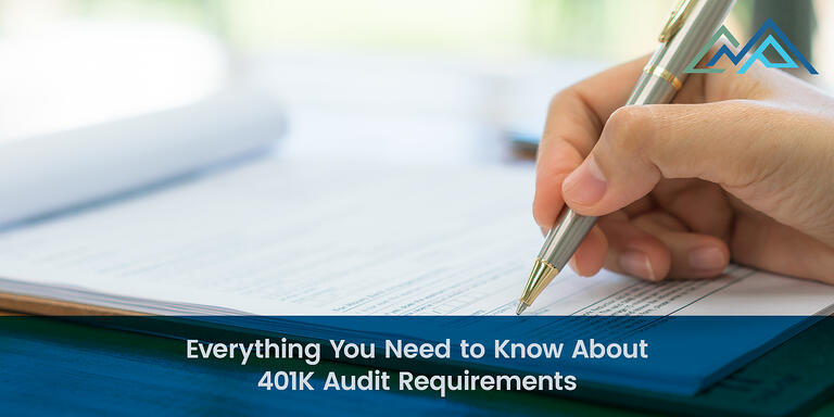 Everything You Need to Know About 401K Audit Requirements - Inner Blog