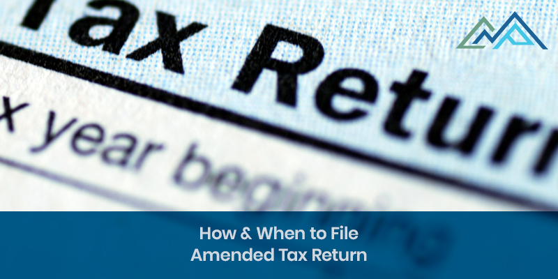 How & When to File Amended Tax Return