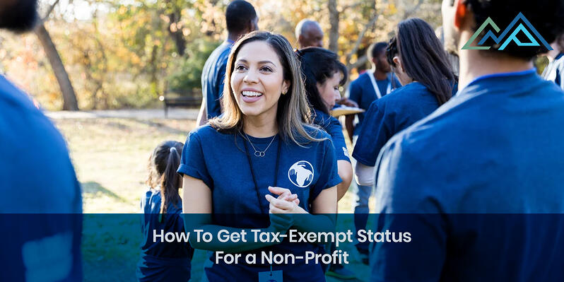 How To Get Tax-Exempt Status For a Non-Profit