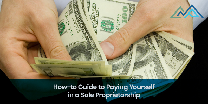 How-to Guide to Paying Yourself in a Sole Proprietorship - Inside