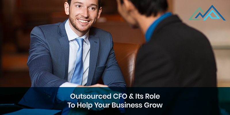 Outsourced-CFO-And-Its-Role-To-Help-Your-Business-Grow-1