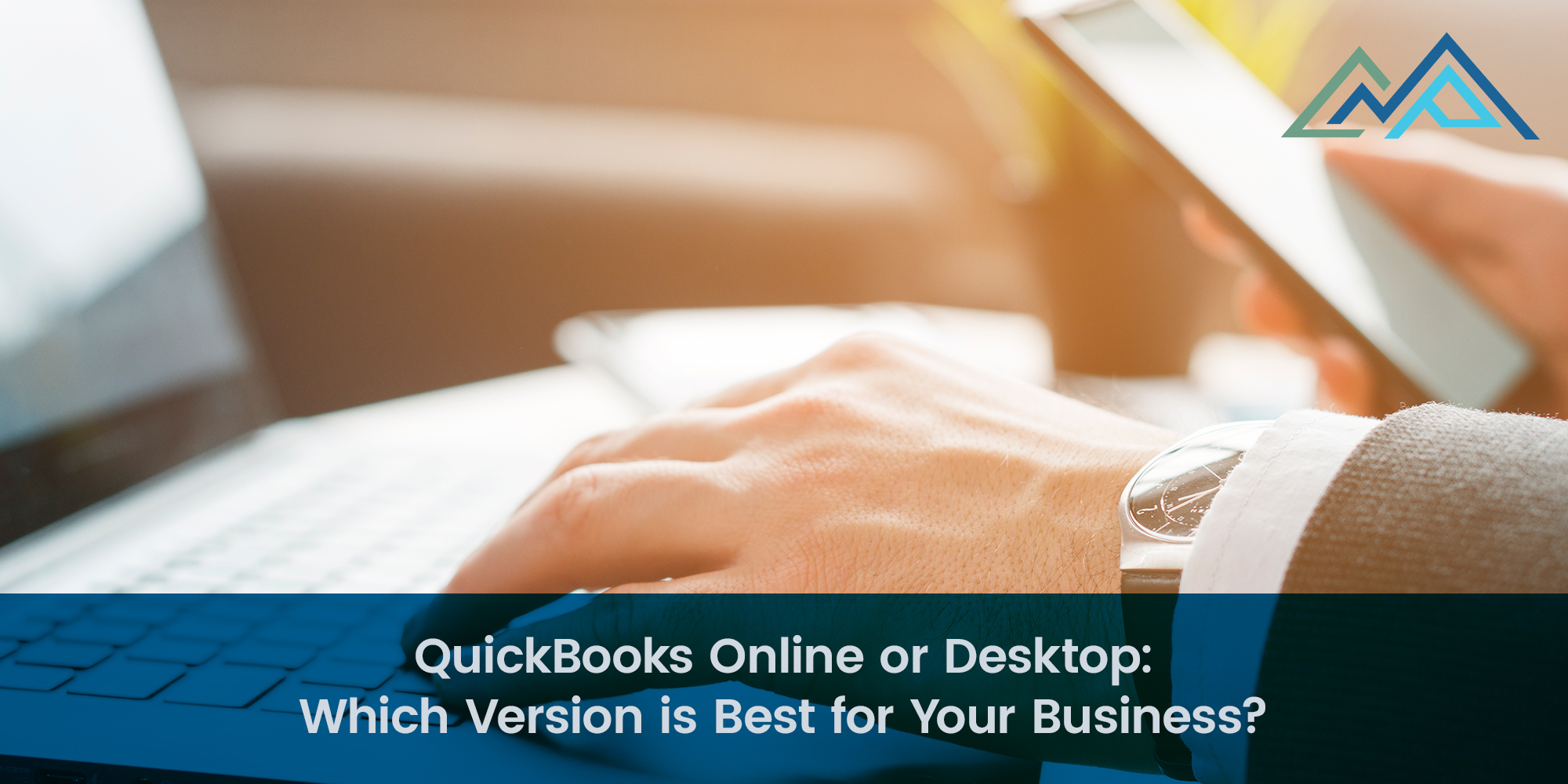 QuickBooks Online or Desktop Which Version is Best for Your Business - 1 - Full