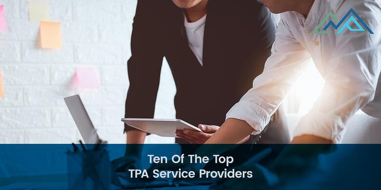 Ten Of The Top TPA Service Providers - 1-1