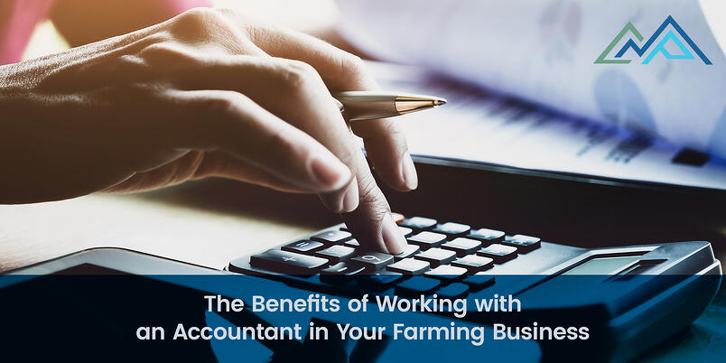 The Benefits of Working with an Accountant in Your Farming Business - 1