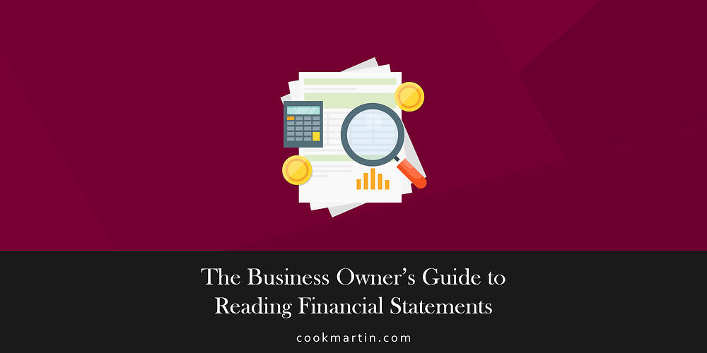 The Business Owners Guide to Reading Financial Statements