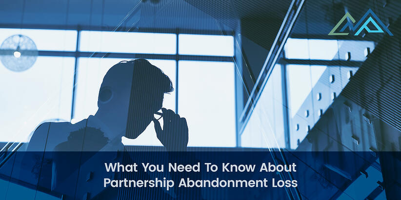 What You Need To Know About Partnership Abandonment Loss - 1-1