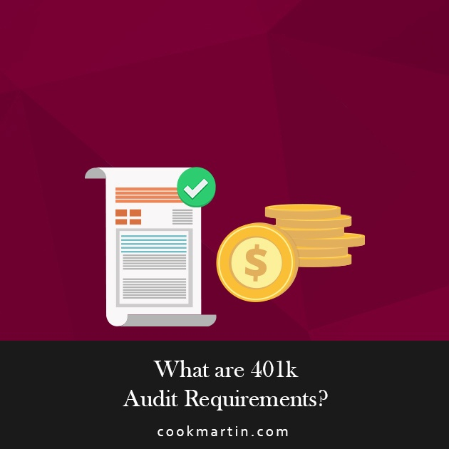 What are 401k Audit Requirements.jpg