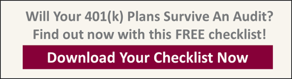 Download Now:   Guarantee Your Company's Retirement Plans Are Compliant With Our Proven  Checklist
