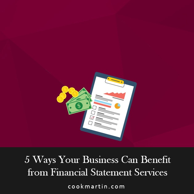 5 Ways Your Business Can Benefit from Financial Statement Services