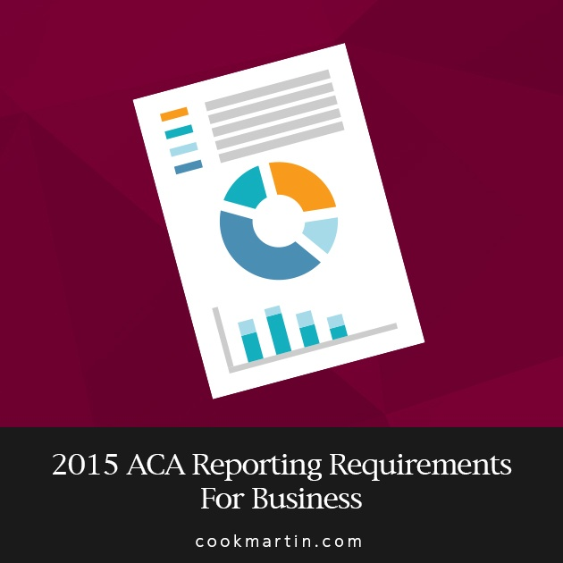 2015 ACA Reporting Requirements For Business