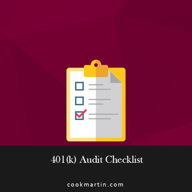 The Last 401(k) Audit Checklist You'll Ever Need