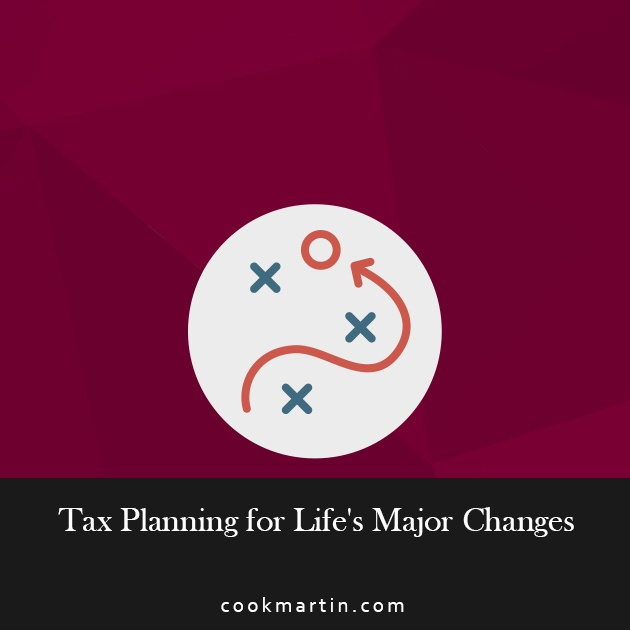 Tax Planning for Life's Major Changes