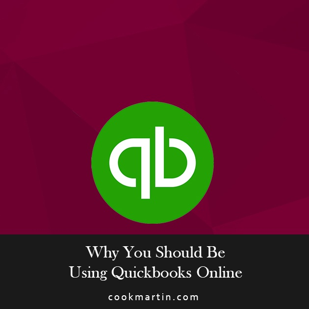 Why You Should be Using QuickBooks Online