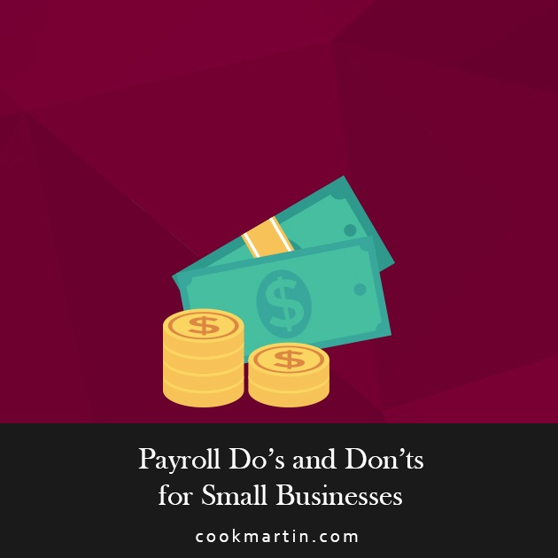 9 Tips For Making Your Payroll Easier & To Minimize Errors